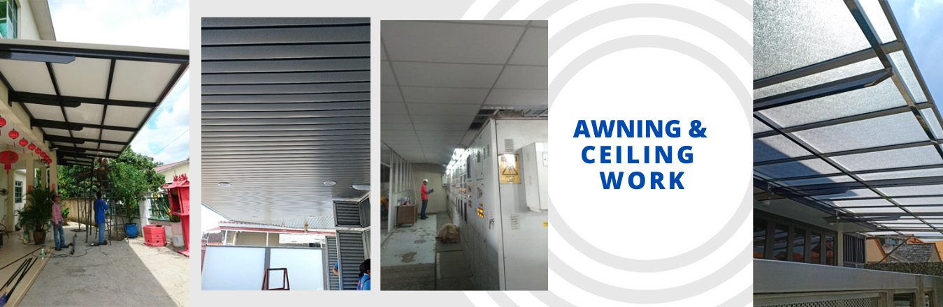 Awning & ceiling work